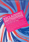 Reclaiming Britishness: Living Together After 11 September and the Rise of the Right by Foreign Policy Centre (Paperback, 2002)