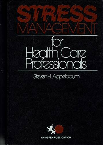 Stress Management for Health Care Professionals