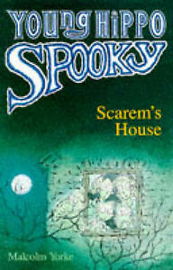 Scarem-039-s-House-Young-Hippo-Spooky-S-Yorke-Malcolm-Very-Good-Book