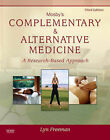 Mosby's Complementary and Alternative Medicine: A Research-based Approach by Lyn W. Freeman (Hardback, 2008)