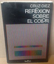 CRUZ - DIEZ BOOK OF REFLECTION ON THE COLOR FABRIART CARACAS 1989