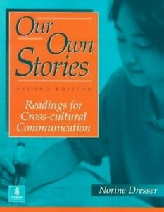Our-Own-Stories-Readings-for-Cross-Cultural-Communication-by-Dresser-Norine