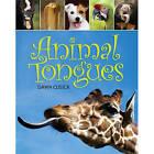 Animal Tongues by Dawn Cusick (Hardback, 2010)
