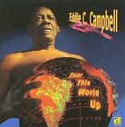 Tear This World Up by Eddie C. Campbell (CD, Jun-2009, Delmark (Label))