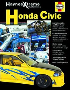 New Haynes Xtreme 11373 Honda Civic Performance Modifications Full Color Book