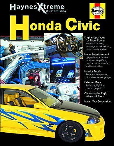 New Haynes Xtreme 11373 Honda Civic Performance Modifications Full Color Book