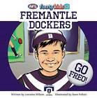 Fremantle Dockers by Lorraine Wilson (Paperback, 2015)