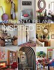 Inspired by by Kathryn M. Ireland (Hardback, 2014)