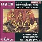 Ottorino Respighi - Respighi: Piano Concerto in A minor; Concerto in Modo Misolidio (1994)