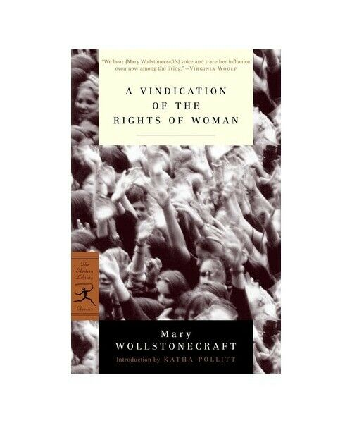 """Mary Wollstonecraft """"Vindication of the Rights of Woman"""""""