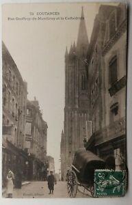 815-Ancienne-Carte-Postale-Coutance-rue-Geoffrey-de-Montbray-et-la-Cathedrale