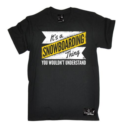 Snowboarding Thing Wouldnt Understand T-SHIRT Snowboard Sport birthday gift