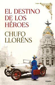 El-destino-de-los-heroes-Chufo-Llorens-LIBRO-DIGITAL-EPUB-MOBI-PDF-NO-PAPEL