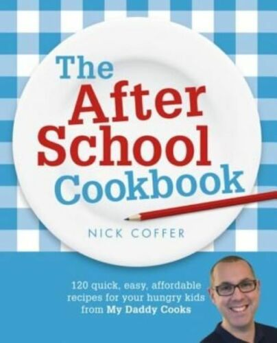 1 of 1 - The After School Cookbook: 120 quick, easy, affordable recipes for your hungry k
