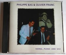 PHILIPPE BAS & OLIVIER FRANC CD SWING PIANO AND SAX FATS WALLER SYDNEY BECHET