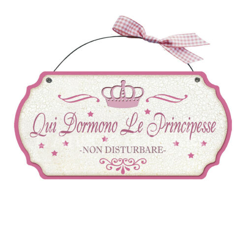 casa idea regalo made in italy Targa sagomata QUI DORMONO LE PRINCIPESSE...