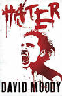 Hater by David Moody (Paperback, 2009)