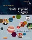 Color Atlas of Dental Implant Surgery by Michael S. Block (Hardback, 2014)