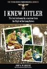 I Knew Hitler: The Lost Testimony by a Survivor from the Night of the Long Knives by Kurt G. W. Ludecke (Paperback, 2013)