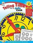 Telling Time with the Judy Clock, Grade 1 by Carson Dellosa Publishing Company (Paperback / softback, 2013)