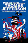 The Declaration of Independence by Thomas Jefferson (Paperback, 2007)