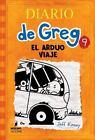 Diario de Greg: Diario de Greg 9 : El Arduo Viaje vol. 9 by Jeff Kinney (2015, Hardcover)