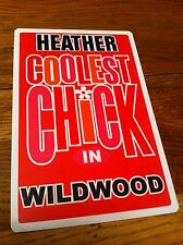 HEATHER Coolest Chick In Wildwood New Jersey Personalized Wall Door Sign NJ N.J.