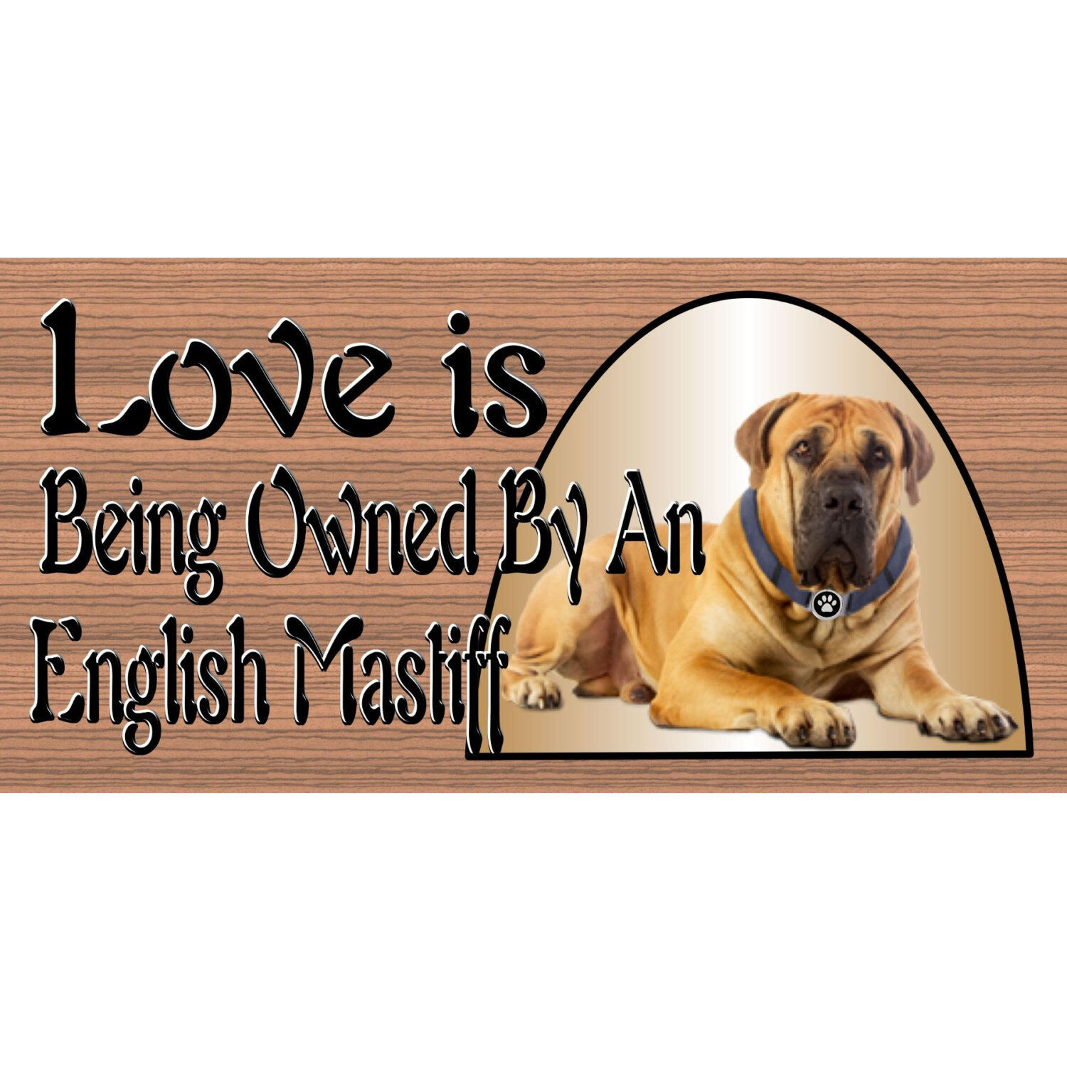 Wood Signs -English Mastiff GS1810 Wood Signs Hunds - Signs with Sayings