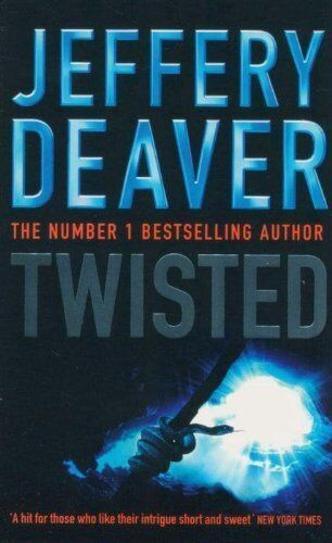 JEFFERY DEAVER __  TWISTED __ BRAND NEW __ FREEPOST UK