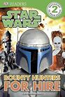 Bounty Hunters for Hire by Catherine Saunders (Paperback / softback, 2013)