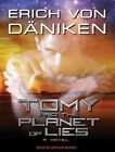 Tomy and The Planet of Lies Library Edition 9781452640549 by Arthur Morey CD