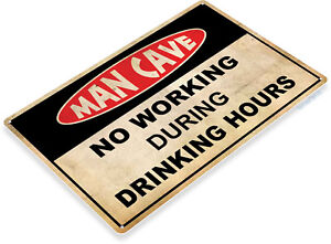 TIN-SIGN-Man-Cave-Drinking-Hours-Caution-Warning-Metal-Store-Shop-Room-A485