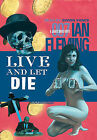Live and Let Die by Ian Fleming (CD-Audio, 2009)