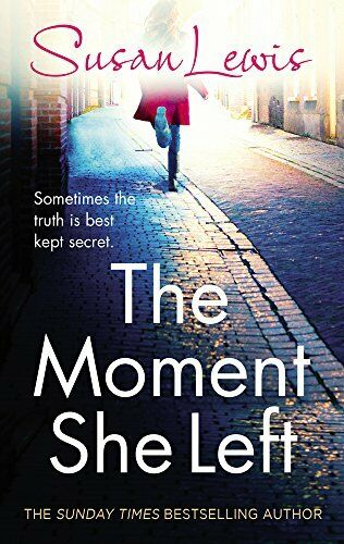 The Moment She Left By Susan Lewis. 9781780891859
