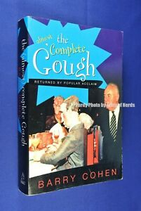 THE-ALMOST-COMPLETE-GOUGH-Barry-Cohen-GOUGH-WHITLAM-QUOTES-book
