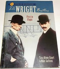 Sterling Biographies: The Wright Brothers: First in Flight Tara Dixon-Engel