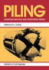 Piling: European Practice and Worldwide Trends: European Practice & Worldwide Trends: Proceedings of a Conference Organized by the Institution of Civil Engineers, Lon by Martin Sands (Paperback, 1993)