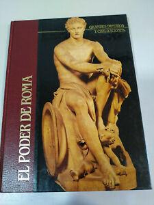 El-Poder-de-Roma-Grandes-imperios-y-Civilizaciones-1988-Libro-Tapa-Dura-Espanol