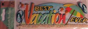 JOLEE/'S BOUTIQUE BEST VACATION EVER TITLE 4 PC STICKERS SCRAPBOOK CRAFT TRAVEL
