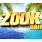 Zouk 2011 by Various Artists (CD, Jul-2012, Wagram)