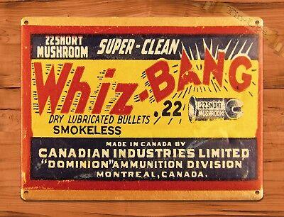 """TIN SIGN /""""Whiz Bang Bullets/"""" Guns Hunting Canadian Garage Wall Decor"""