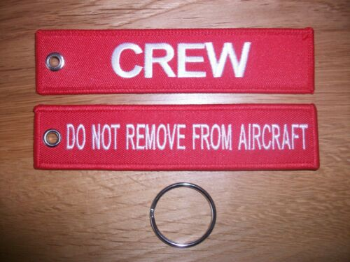 REMOVE BEFORE FLIGHT /& CREW DO NOT REMOVE FROM AIRCRAFT  EMBROIDERED KEY FOBS