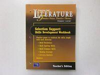 Prentice Hall Literature : Selection Support, Skills Development Workbook Te
