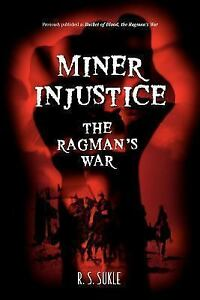 Miner Injustice The Ragmans War 9780595361274 Ebay