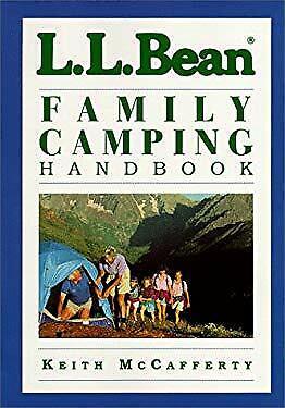 L. L. Bean Family Camping Handbook by McCafferty, Keith