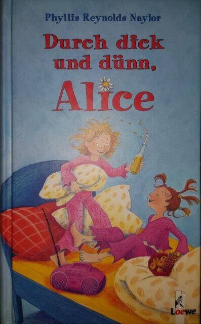 Durch dick und dünn, Alice gebundene Ausgabe neuwertig