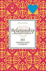 Relationship Devotional: 365 Lessons to Love and Learn by by Abigail Wilentz (Hardback, 2009)