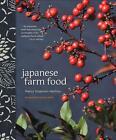 Japanese Farm Food von Nancy Singleton Hachisu (2012, Gebundene Ausgabe)