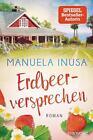 Erdbeerversprechen von Manuela Inusa (2021, Taschenbuch)