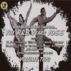 The R&B Years: 1955, Vol. 2 by Various Artists (CD, May-2007, 2 Discs, Boulevard Vintage)